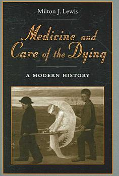 Medicine and Care of the Dying PDF