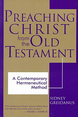 Preaching Christ from the Old Testament PDF