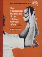 The Neurological Examination of the Full Term Newborn Infant PDF