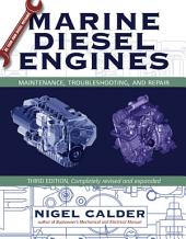 Marine Diesel Engines: Maintenance, Troubleshooting, and Repair, Edition 3
