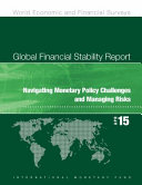 Global Financial Stability Report  April 2015 Navigating Monetary Policy Challenges and Managing Risks PDF