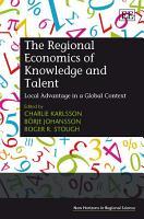The Regional Economics of Knowledge and Talent PDF