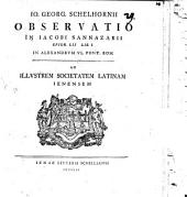 Io. Georg. Schelhornii Observatio in Iac. Sannazarii Epigr. LII. Lib. I. in Alexandrum VI. Pont. Rom