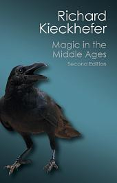 Magic in the Middle Ages: Edition 2