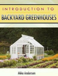 Introduction to Backyard Greenhouses PDF