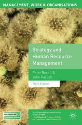 Strategy and Human Resource Management: Third Edition, Edition 3