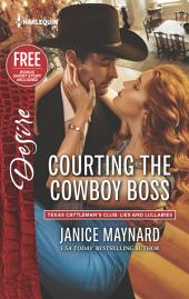 Courting the Cowboy Boss: Reclaimed by the Rancher