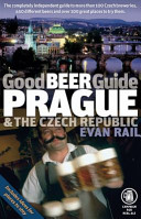 Good Beer Guide Prague and the Czech Republic PDF