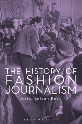The History of Fashion Journalism