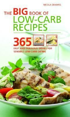 The Big Book of Low Carb Recipes