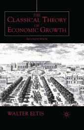 The Classical Theory of Economic Growth: Edition 2