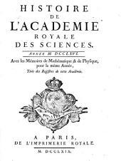 Histoire de l'Académie Royale des Sciences: avec les mémoires de mathématique et de physique pour la même année : tirés des registres de cette Académie. 1766 (1769)