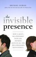 The Invisible Presence