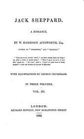 Jack Sheppard: A Romance, Volume 3