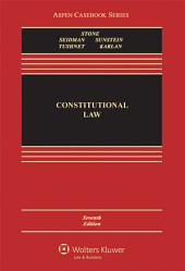 Constitutional Law: Edition 7