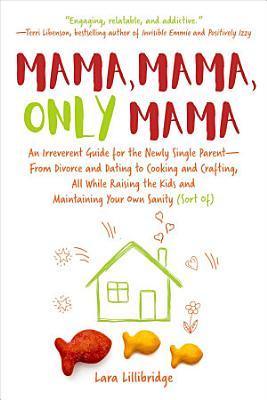Mama  Mama  Only Mama