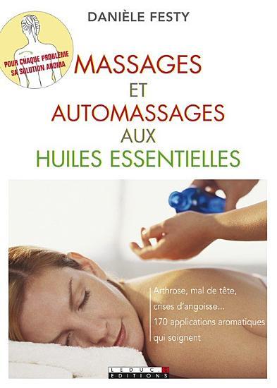 Massages et automassages aux huiles essentielles PDF