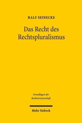 Das Recht des Rechtspluralismus PDF