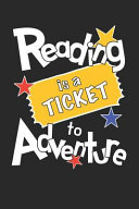 Reading Is a Ticket to Adventure Journal PDF