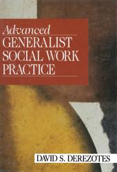 Advanced Generalist Social Work Practice