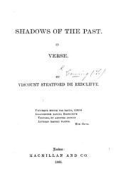 Shadows of the Past. In verse