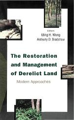 Restoration And Management Of Derelict Land, The: Modern Approaches