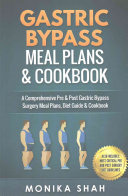 Gastric Bypass Meal Plans and Cookbook