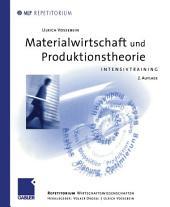 Materialwirtschaft und Produktionstheorie: Intensivtraining, Ausgabe 2