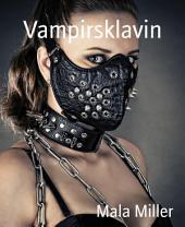 Vampirsklavin: Ein Love Unlimited BDSM Abenteuer
