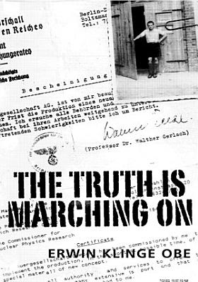 The Truth Is Marching on PDF