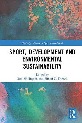 Sport  Development and Environmental Sustainability PDF