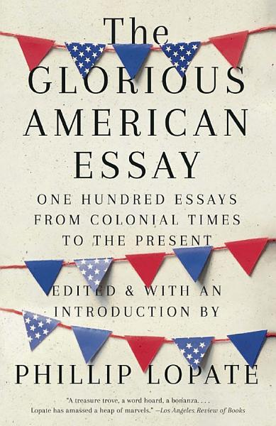 Download The Glorious American Essay Book