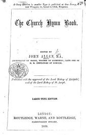 The Church hymn book. Edited by John Allen ... The seventieth thousand