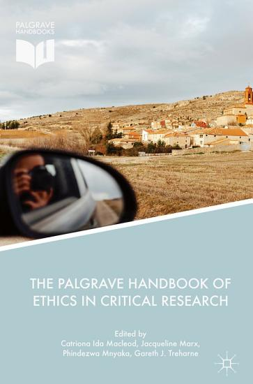 The Palgrave Handbook of Ethics in Critical Research PDF