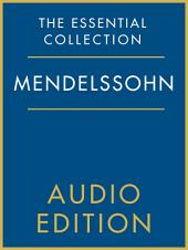 The Essential Collection: Mendelssohn Gold