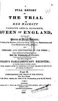 A Full Report of the Trial of Her Majesty Caroline Amelia Elizabeth PDF