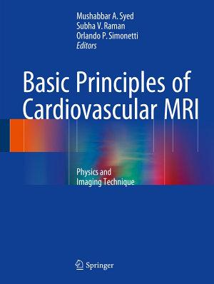 Basic Principles of Cardiovascular MRI