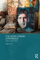 The Asian Cinema Experience PDF