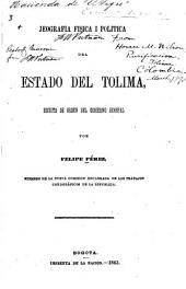 Jeografia fisica i politica del estado del Tolima: escrita de orden del gobierno jeneral