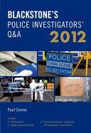 Blackstone s Police Investigators  Q A 2012 PDF