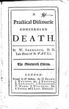 A Practical Discourse concerning Death     The nineteenth edition PDF