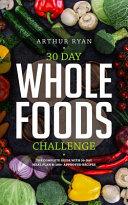 30 Days Wholefood Challenge Book PDF
