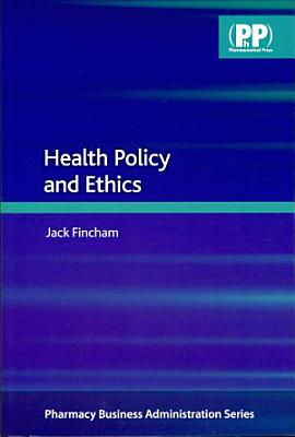 Health Policy and Ethics PDF