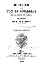 Histoire des ducs de Bourgogne de la maison de Valois, 1364-1477: Volume1