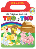The Animals Came in Two by Two Book