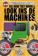 See How They Work and Look Inside Machines