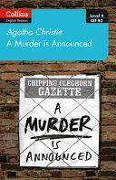 A Murder Is Announced: B2 (Collins Agatha Christie ELT Readers)