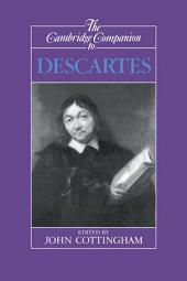 The Cambridge Companion to Descartes