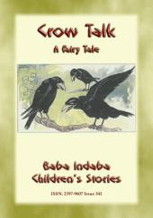CROW TALK - An Folk Tale about understanding animals: Baba Indaba's Children's Stories - Issue 341