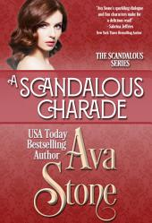A Scandalous Charade